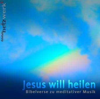 CD-Cover-Jesus-will-heilen