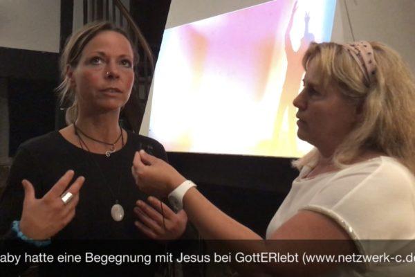 Gaby hatte eine Begegnung mit Jesus